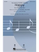 Pharrell Williams: Happy (Arr. Mark Brymer) SATB. Choral Sheet Music