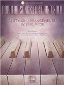 Popular Songs For Piano Solo   14 Stylish Arrangements By Earl Rose