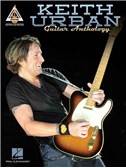 Keith Urban: Guitar Anthology - Guitar Recorded Versions
