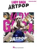 Lady Gaga: Artpop (PVG)