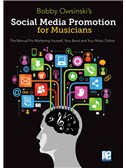 Bobby Owsinski: Social Media Promotions For Musicians