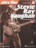 Play Like Stevie Ray Vaughan: The Ultimate Guitar Lesson (Book/Online Audio)