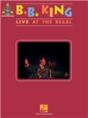 B. B. King: Live At The Regal - Guitar Recorded Versions. Sheet Music