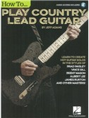 Jeff Adams: How To Play Country Lead Guitar (Book/Online Audio)