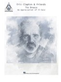 Eric Clapton and Friends: The Breeze - An Appreciation Of JJ Cale: Guitar Recorded Versions