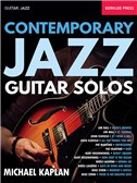 Michael Kaplan: Contemporary Jazz Guitar Solos