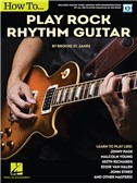 Brooke St. James: How To Play Rock Rhythm Guitar (Book/Online Video). Sheet Music, Downloads