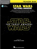 Hal Leonard Instrumental Play-Along: Star Wars - The Force Awakens (Tenor Saxophone) (Book/Online Audio)