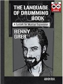 Benny Greb: The Language Of Drumming (Book/Online Audio)
