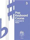 Tritone Pop Keyboard Course - Book Three