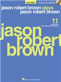 Jason Robert Brown Plays Jason Robert Brown (Men's Edition)