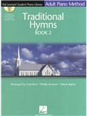 Adult Piano Method: Traditional Hymns Book 2