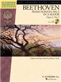 Ludwig Van Beethoven: Piano Sonata No.2 In A Op.2 No.2 (Schirmer Performance Edition)