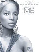 Mary J. Blige: The Breakthrough (PVG)