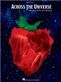 Across The Universe: Music From The Motion Picture (Original Key)