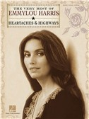 Emmylou Harris: The Very Best - Heartaches & Highways