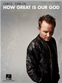 Chris Tomlin: How Great Is Our God - The Essential Collection