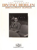 Irving Berlin - Broadway Songs