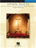 Hymn Duets: Beloved Songs of Faith for One Piano, Four Hands