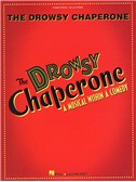 Greg Morrison/Lisa Lambert: The Drowsy Chaperone (Vocal Selections)
