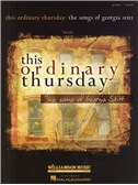 This Ordinary Thursday: The Songs Of Georgia Stitt