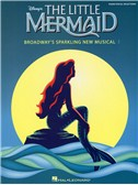 Alan Menken: The Little Mermaid - Broadway