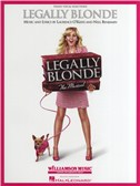 Laurence O'Keefe/Nell Benjamin: Legally Blonde - The Musical (Piano/Vocal)