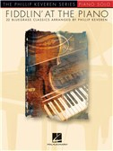 Fiddlin' At The Piano - Phillip Keveren Series