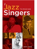 Scott Yanow: The Jazz Singers - The Ultimate Guide