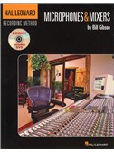 The Hal Leonard Recording Method: Book One - Microphones & Mixers (Book and DVD)