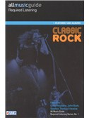 All Music Guide Required Listening - Classic Rock