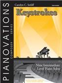 Pianovations Composer Series: Carolyn C. Setliff - Keystrokes