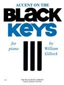 William Gillock: Accent On Black Keys