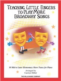 Teaching Little Fingers to Play More Broadway Songs (Book/CD)