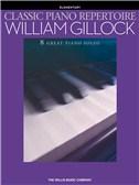 William Gillock: Classic Piano Repertoire
