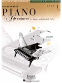 Faber Piano Adventures: Accelerated Piano Adventures For The Older Beginner - Technique & Artistry Book 1