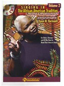 Ysaye M. Barnwell: Singing In The African American Tradition - Volume 2. Choral Book, 3 x CD
