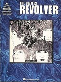 The Beatles: Revolver - Guitar Recorded Versions