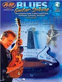 Blues Guitar Soloing: The Complete Guide To Blues Guitar Soloing Techniques, Concepts And Styles (Book/Online Audio)