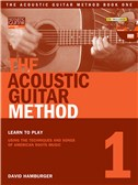 David Hamburger: The Acoustic Guitar Method - Book 1
