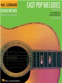 Hal Leonard Guitar Method: Easy Pop Melodies - 3rd Edition