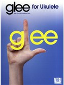 Glee Songbook: Ukulele