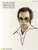 Elton John: Greatest Hits 1970-2002 (Easy Guitar TAB)