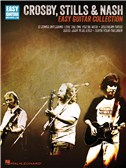 Crosby, Stills and Nash: Easy Guitar Collection