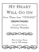 """My Heart Will Go On Love Theme From """"Titanic"""" For The Harp"""