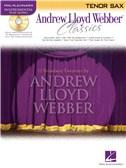 Instrumental Play-Along: Andrew Lloyd Webber Classics (Tenor Saxophone)