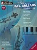 Jazz Play-Along Volume 47: Classic Jazz Ballads