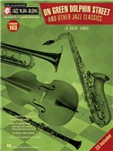 Jazz Play-Along Volume 103: On Green Dolphin Street and Other Jazz Classics (Book/CD)
