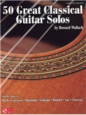 50 Great Classical Guitar Solos