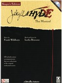 Frank Wildhorn/Leslie Bricusse: Jekyll & Hyde - The Musical (Singer's Edition)